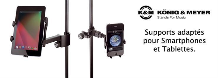Support K&M pour Smartphones et Tablettes
