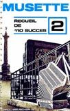Librairie musicale 110 SUCCES MUSETTE VOL2
